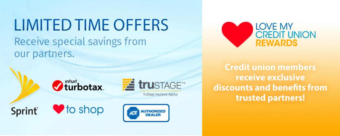 Limited Time Offers with Love My Credit Union Rewards